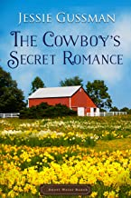 The Cowboy's Secret Romance (Sweet Water Ranch Western Cowboy Romance) (English Edition)