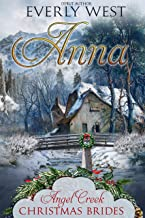 Anna (Angel Creek Christmas Brides Book 5)