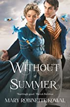 Without A Summer (Glamourist Histories Series Book 3)