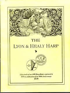 The Lyon & Healy Harp: A facsimile of our 1899 Harp Book