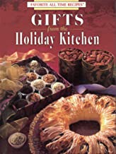 Gifts from the holiday kitchen (Favorite all time recipes)
