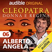 Le dimore di Cesare e Cleopatra: Cleopatra, donna e regina 6