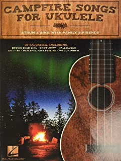 Campfire Songs for Ukulele: Strum & Sing with Family & Friends