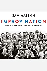 Improv Nation: How We Made a Great American Art Audio CD