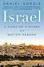 Israel: A Concise History of a Nation Reborn (English Edition)