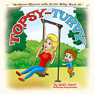 Topsy Turvy: Bedtime with a Smile Picture Book (Bedtime Stories with Uncle Willy 3)
