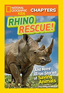 National Geographic Kids Chapters: Rhino Rescue: And More True Stories of Saving Animals
