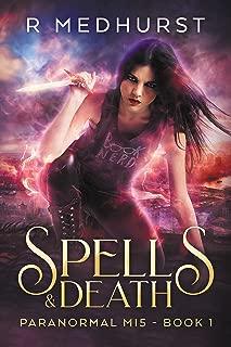 Spells & Death: An Urban Fantasy Novel (Paranormal MI5 Trilogy Book 1)