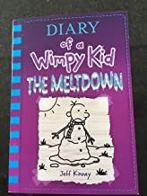 Diary Of a Wimpy Kid: The Meltdown (Book 13) By Kinney, Jeff