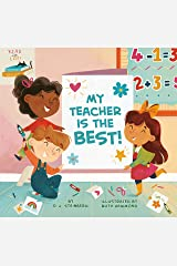 My Teacher Is the Best! Kindle Edition