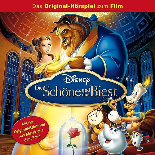 Die Schöne Und Das Biest Das Original Hörspiel Zum Film Von Disney
