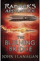 The Burning Bridge (Ranger's Apprentice Book 2) (English Edition) eBook Kindle