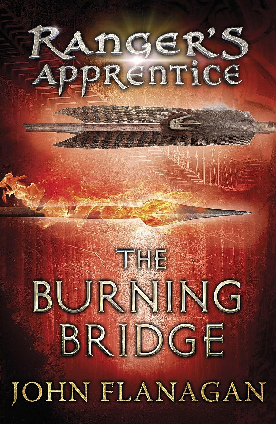 副書誌自分のためにThe Burning Bridge (Ranger's Apprentice Book 2) (English Edition)