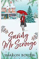 Saving Mr Scrooge (Moorland Heroes Book 2) Kindle Edition