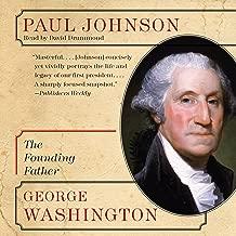 George Washington: The Founding Father (Eminent Lives)