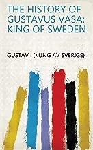 Best king gustav vasa Reviews