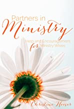 Partners in Ministry: Help and Encouragement for Ministry Wives