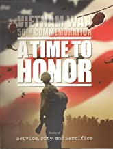Best vietnam war 50th commemoration a time to honor Reviews