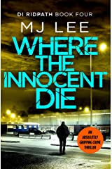 Where the Innocent Die (DI Ridpath Crime Thriller Book 4) Kindle Edition