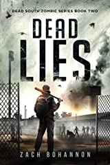 Dead Lies: A Post-Apocalyptic Zombie Thriller (Dead South Book 2) Kindle Edition