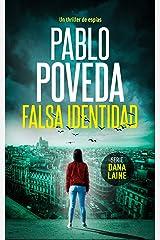 Falsa Identidad: Un thriller de espías (Serie Dana Laine nº 1) (Spanish Edition) Kindle Edition