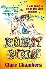 Bright Girls (English Edition) Format Kindle
