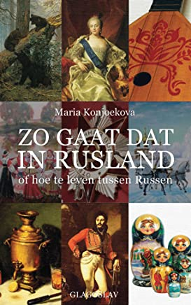 Zo Gaat dat in Rusland: (Dutch edition)