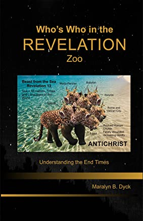Who's Who in the Revelation Zoo: Understanding the End Times (English Edition)