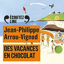 Des vacances en chocolat: Histoires des Jean-Quelque-Chose 4