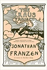 The Kraus Project: Essays by Karl Kraus Kindle Edition