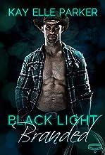 Black Light: Branded (Black Light Series Book 19)