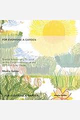 For Everyone a Garden (Architecture) Hardcover