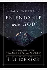 A Daily Invitation to Friendship with God: Dreaming With God to Transform Your World Kindle Edition