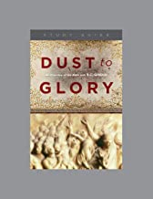 Dust to Glory, Teaching Series Study Guide