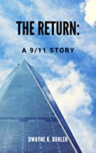 The Return: A 9/11 Story (Out from the Shadows Trilogy Book 1)