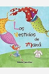Los vestidos de mamá (Spanish Edition) Kindle Edition