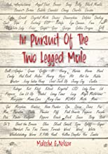 In Pursuit Of The Two Legged Mule (English Edition)