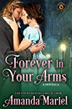 Forever in Your Arms: De Wolfe Pack Connected World (Mists of Babylon Book 3)