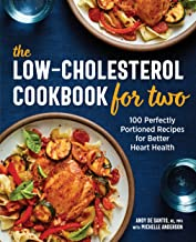 The Low-Cholesterol Cookbook for Two: 100 Perfectly Portioned Recipes for Better Heart Health