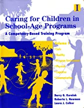 Caring for Children in School Age Programs: Vol 1