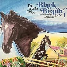 Die große Reise: Black Beauty 1