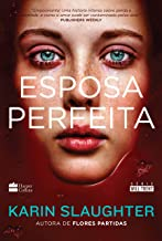 Esposa perfeita (Will Trent Livro 8)