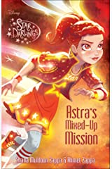 Star Darlings: Astra''s Mixed-Up Mission Kindle Edition