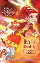 Star Darlings: Astra''s Mixed-Up Mission