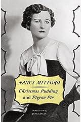 Christmas Pudding and Pigeon Pie Kindle Edition