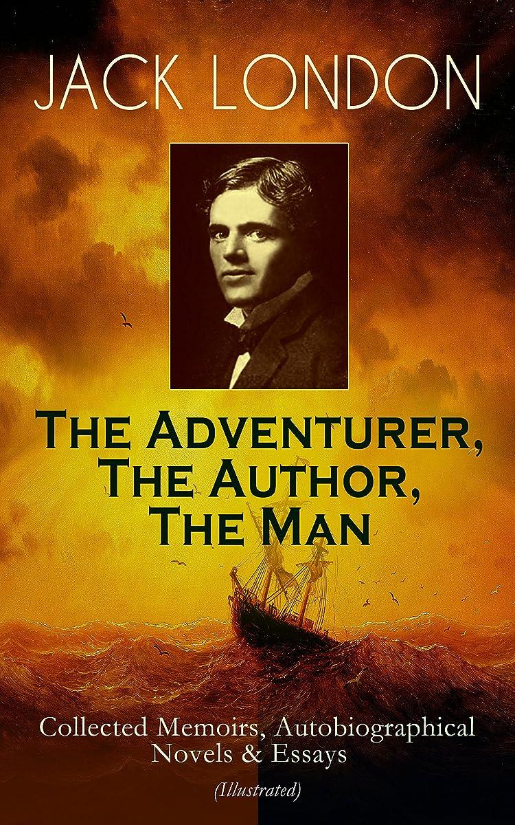 従事した寄付する多様なJACK LONDON - The Adventurer, The Author, The Man: Collected Memoirs, Autobiographical Novels & Essays (Illustrated): The Man Behind the Books -  Autobiographical ... & The People of the Abyss (English Edition)