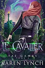 Le Cavalier (Fae Games French t. 2)