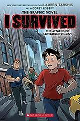 I Survived the Attacks of September 11, 2001 (I Survived Graphic Novel #4): A Graphix Book (I Survived Graphic Novels) Kindle Edition