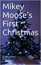 Mikey Moose's First Christmas (English Edition)