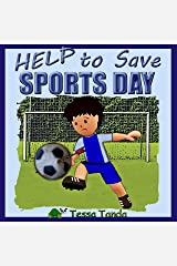 Help to Save Sports Day (English Edition) Kindle Ausgabe